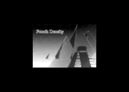 Fourth Density - If You Find It