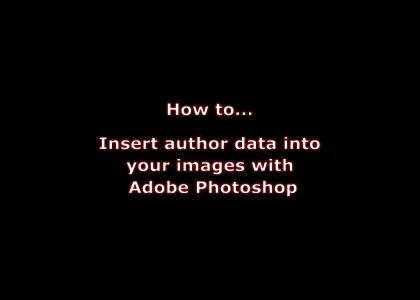 How to insert author data into your images with adobe photoshop