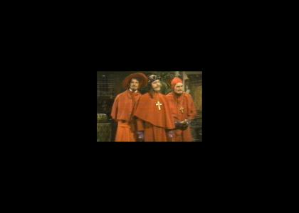 Nobody Expects the Spanish Inquisition.