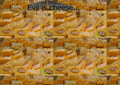 Cheese from hell