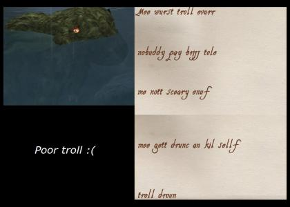 Troll Drown :(