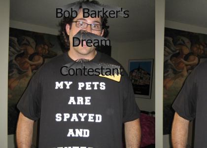 Bob Barker's dream
