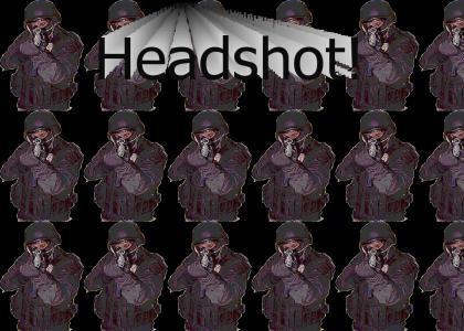 HEADSHOT!!!