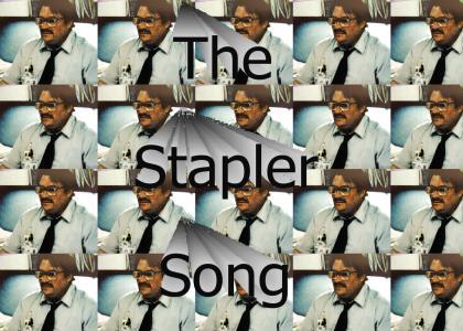 The Stapler Song