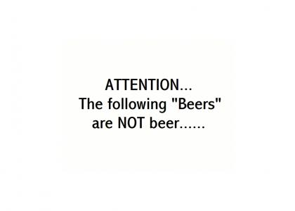 BEER PSA: Attention America...