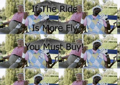 The Ride Is More Fly!