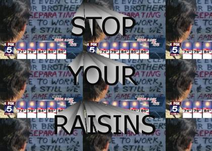 PWC: Stop Your Raisins