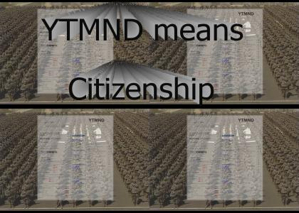 YTMND means Citizenship (reload)