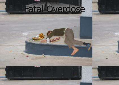 Fatal Overdose (The not so racist version)