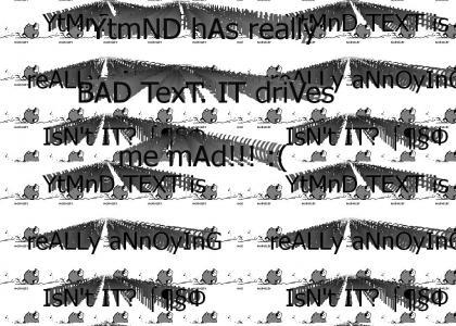 YTMND Text Sucks!