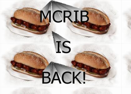 MCRIB IS BACK!