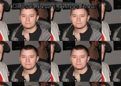 Cal|Beck doesnt change faces!