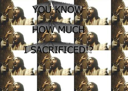 Jesus finally snaps!