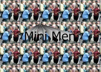 Mini men...