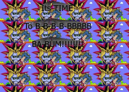 Its Time to B-B-B-B-BBBBBB-BA-BUM!
