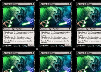 Oni-Slave Magic Card Rave