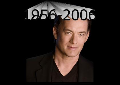 R.I.P. Tom Hanks