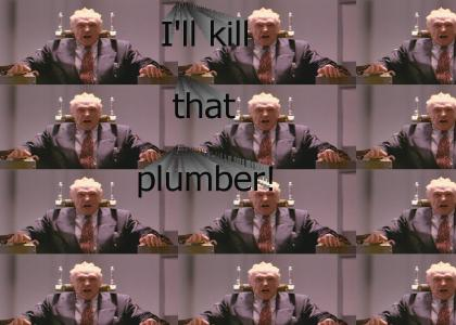 Dennis Hopper hates plumbers