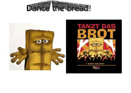 Dance the Bread (now animated)