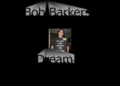 Bob Barkers Dream Contestant