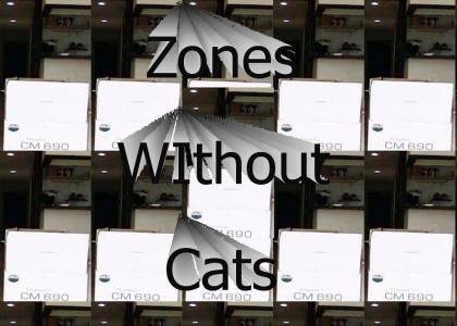 Zones WIthout Cats