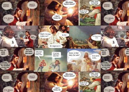 Jesus, LOL! [Quiet sound, sorry.]