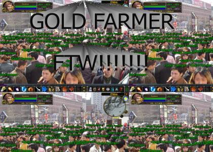 GOLD FARMER!!!