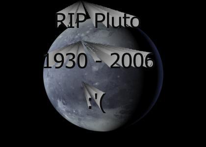RIP PLUTO.