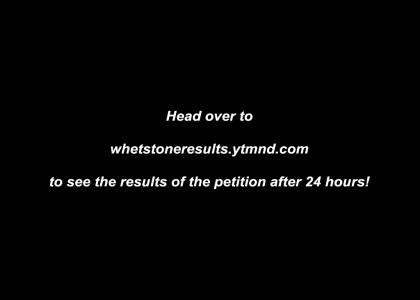 Petition To Ban Whetstone