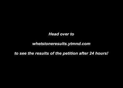 Petition To Ban Whetstone