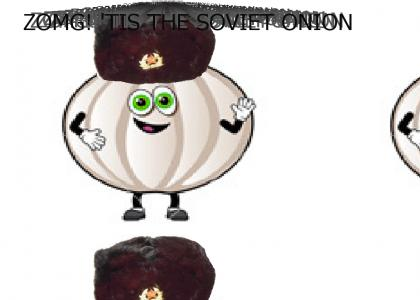Oh noes! It's the Soviet Onion!