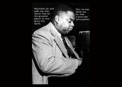 Legends of Jazz- #17: Art Tatum (Not Funny)