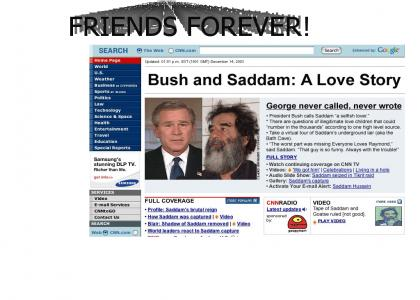 Bush and Saddam-Friends forever!