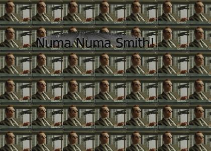 NUMA NUMA SMITH!