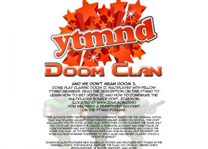 YTMND Doom Clan (Come Play!)