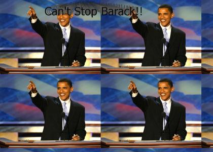 Can't stop Barack!