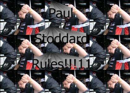 Paul Stoddart rules! (listen)