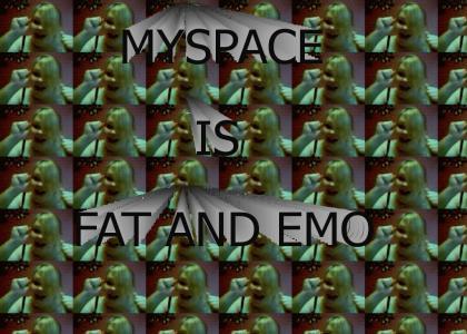 MYSPACE IS FAT