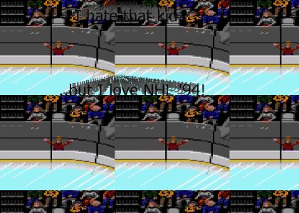 I hate that kid in the crowd in NHL 94