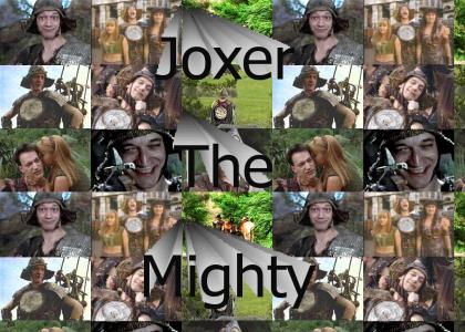 Joxer The Mighty
