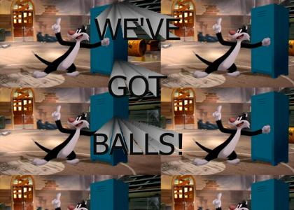 We've Got BALLS!