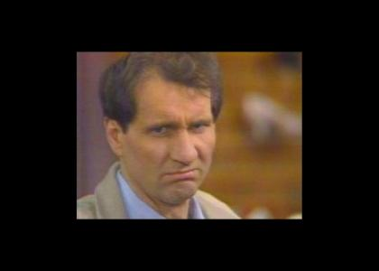 Al bundy stares in to your sole