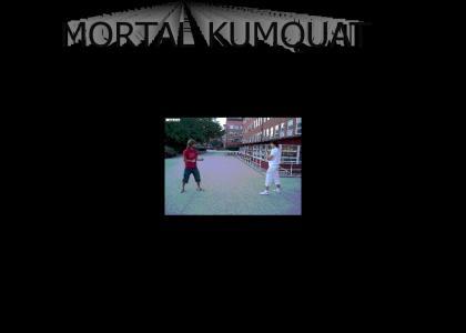 Mortal Kumquat