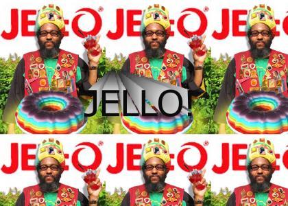 Jah Loves Jello