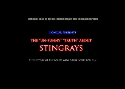 The Un-Funny Truth about Stingrays (changed music)