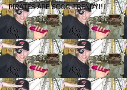 Pirates are gay!