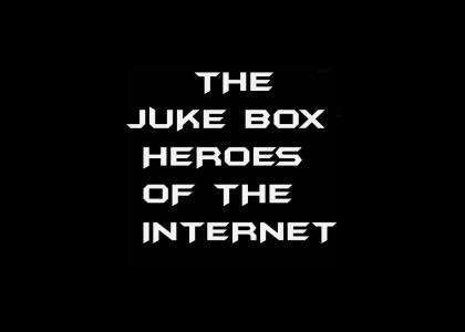 The Juke Box Heroes Of The NET