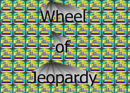 Wheel of Jeopardy