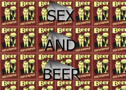 Sex and Beer Song!