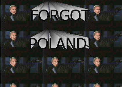 Forgot About Poland!